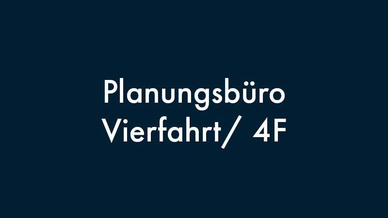 Planungsbüro Vierfahrt/ 4F